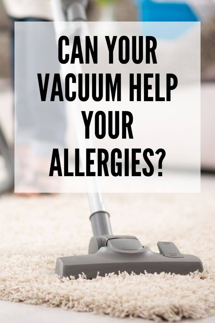 Can Your Vacuum Help Your Allergies