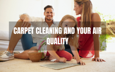 Carpet Cleaning and Your Indoor Air Quality